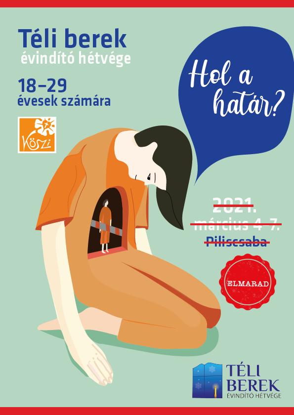 KÖSZI - Téli berek - 2021 - Plakát - ELMARAD