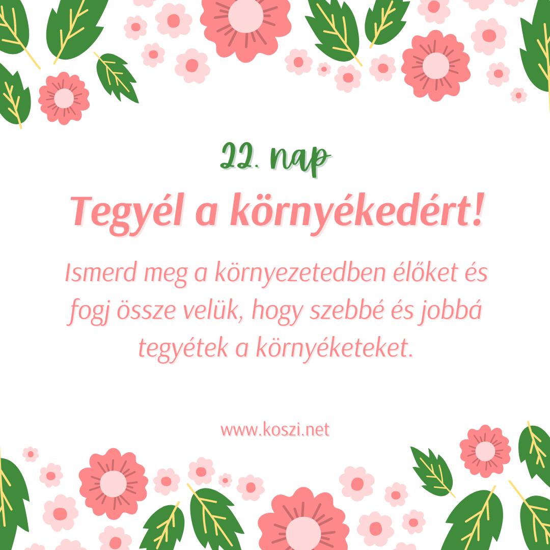 KÖSZI Tavaszi kalendárium 22. nap