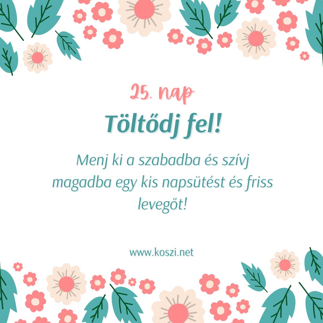 KÖSZI Tavaszi kalendárium 25. nap